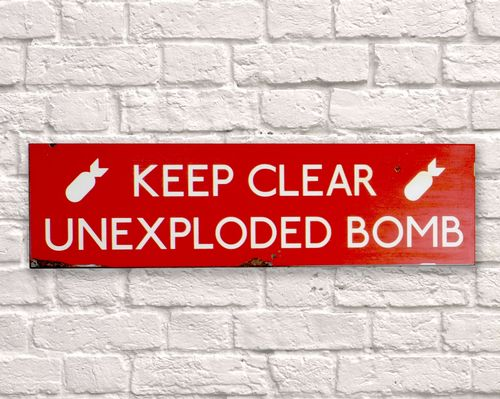 Keep Clear Unexploded Bomb Rusty Metal Sign 15cm x 56cm